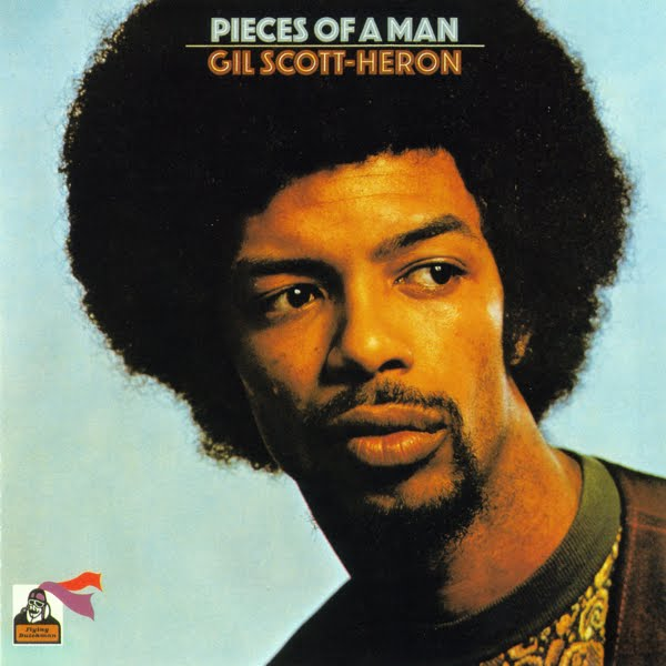 Gil Scott-Heron 1971 - Pieces Of A Man